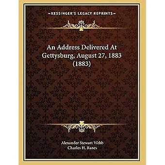 En adresse levert i Gettysburg, 27 august 1883 (1883)