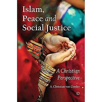 Islam, Peace and Social Justice: A Christian Perspective