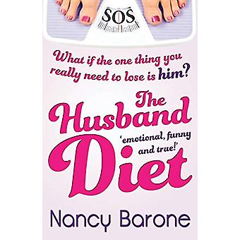 The Husband Diet by Nancy Barone - 9781909490079 Book