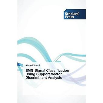 Emg Signal Classification Using Support Vector Discriminant Analysis