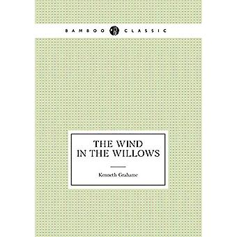 The Wind in the Willows by Kenneth Grahame - 9785519486804 Book