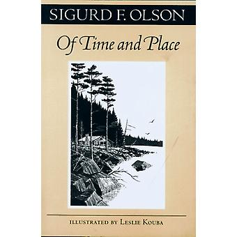 Of Time And Place par Sigurd F. Olson