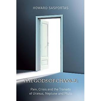 The Gods of Change by Sasportas & H.