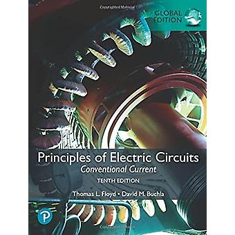 Principles of Electric Circuits Conventional Current by Floyd Thomas