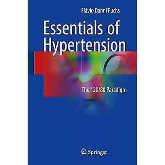 Essentials of Hypertension von Fuchs & Flavio Danni
