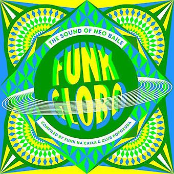 Funk Globo: The Sound of Neo Baile - Funk Globo: The Sound of Neo Baile [Vinyl] USA import