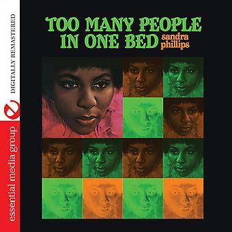 Sandra Phillips - demasiado muchas personas en la importación de los E.e.u.u. una cama [CD]