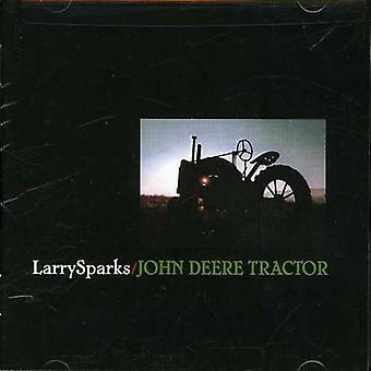 Larry Sparks - John Deere Tractor [CD] USA import