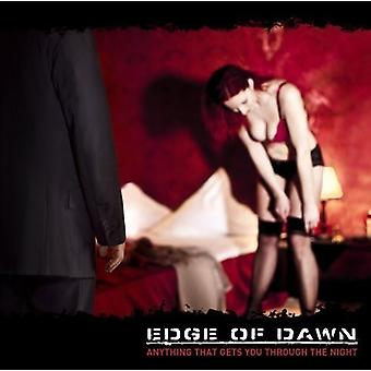 Edge of Dawn - Anything That Gets You Through the Night [CD] USA import