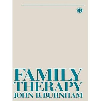 Family Therapy par John B Burnham