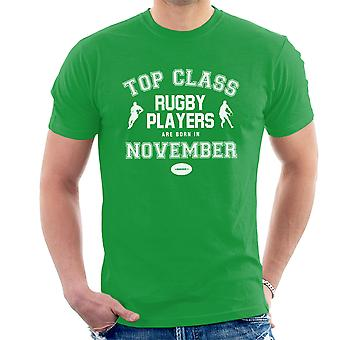 Top Class Rugby Players Are Born In November Men's T-Shirt