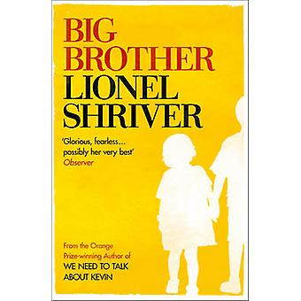 Big Brother by Lionel Shriver - 9780007271108 Book