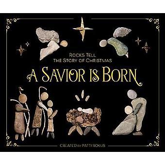 Een Redder geboren - rotsen vertellen het verhaal van kerst door A Verlosser Is Bo