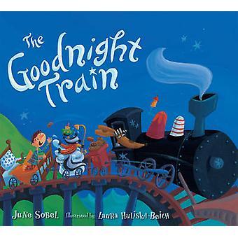 Le Train de Goodnight par June Sobel Laura Huliska-Beith - 97805477189