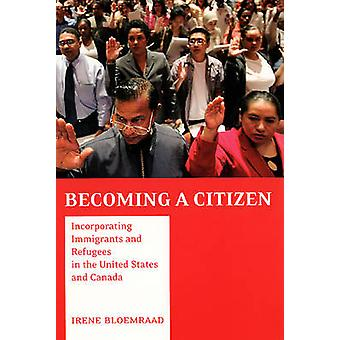Becoming a Citizen - Incorporating Immigrants and Refugees in the Unit