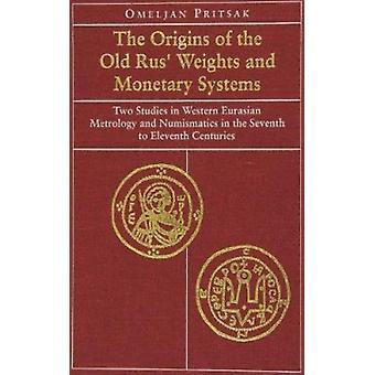 Ursprünge der altrussischen Gewichte und Währungssysteme - zwei Studien