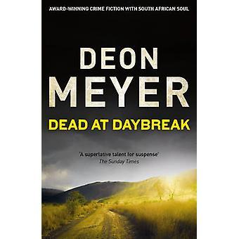 Tot bei Tagesanbruch von Deon Meyer - 9781444730722 Buch