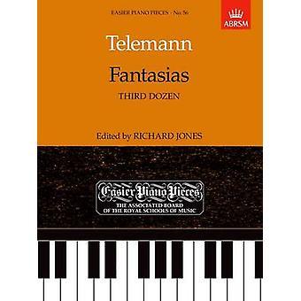 Fantasias (Third Dozen) - Easier Piano Pieces 56 by Georg Philipp Tele