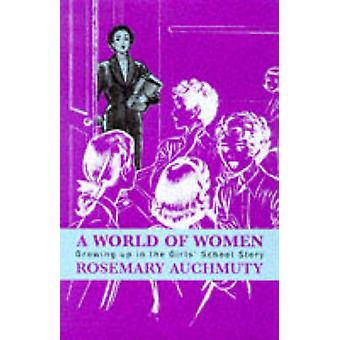A World of Women by Rosemary Auchmuty - 9780704345386 Book