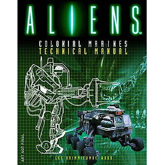 Aliens - Colonial Marines Technical Manual by Lee Brimmicombe-Wood - 9