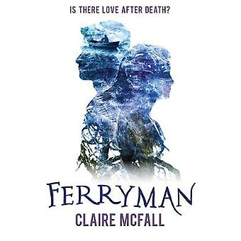 Ferryman by Claire McFall - 9781782504344 Book