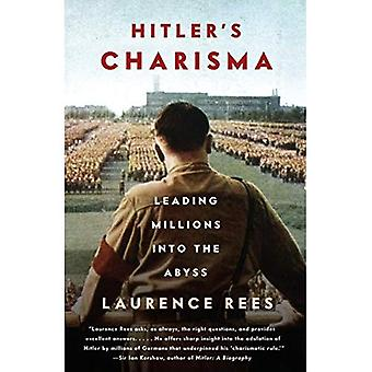 Charisme d'Hitler: menant des Millions dans l'abîme