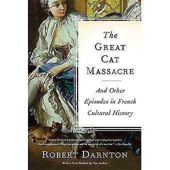 Het bloedbad van grote kat en andere afleveringen in Franse culturele geschiedenis
