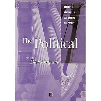 Die politische (Blackwell Lesungen in der kontinentalen Philosophie)