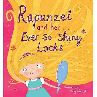 Square Cased Fairy Tale Book - Rapunzel and Her Ever So Shiney Locks (Sqaure Cased Quirky Fairy Tales)