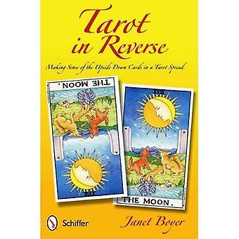 Tarot en sens inverse: donner un sens les cartes à l'envers dans une propagation du Tarot