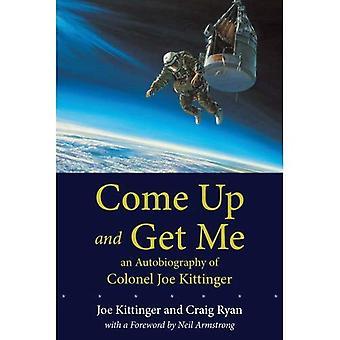 Oben kommen und mich holen: eine Autobiographie von Colonel Joe Kittinger