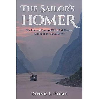 Homer du marin: The Life and Times de Richard McKenna, auteur de The Sand Pebbles