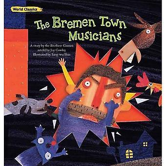 The Bremen Town Musicians (World Classics)