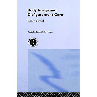 Image corporelle et les soins de la défiguration par Newell & Robert