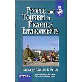 People and Tourism in Fragile Environments by Price