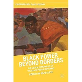 Black Power au-delà des frontières les Dimensions globales du mouvement Black Power en ardoise & Nico
