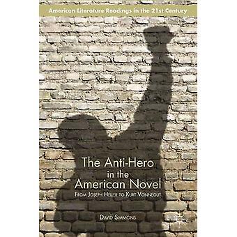 الشخصية الرئيسية في الرواية الأمريكية من جوزيف هيلر لكورت فونيجت قبل سيمونز & ديفيد