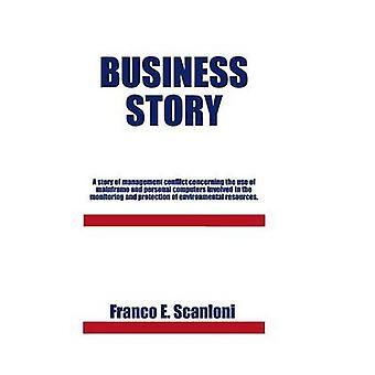 Negocio cuento una historia del conflicto de gestión sobre el uso de mainframes y ordenadores personales involucrados en el monitoreo y P e Scanloni y Franco.