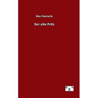 Der alte Pannwitz ・最大でフリッツ