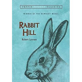Rabbit Hill by Robert Lawson - Professor of Psychology Robert Lawson