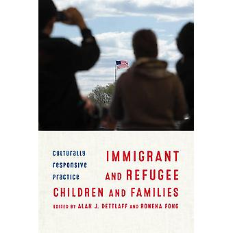 Immigrant and Refugee Children and Families - Culturally Responsive Pr