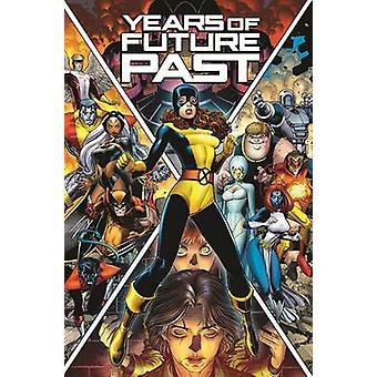X-Men - Years of Future Past by Mike Norton - Marguerite Bennett - 978