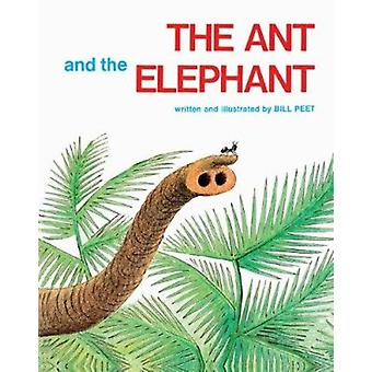 The Ant and the Elephant by Peet - Bill - 9780808527541 Book