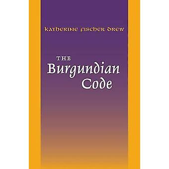 The Burgundian Code - Book of Constitutions or Law of Gundobad; Additi