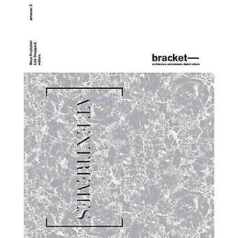 Bracket 3 - At Extremes by Lola Sheppard - Maya Przybylski - 978098933
