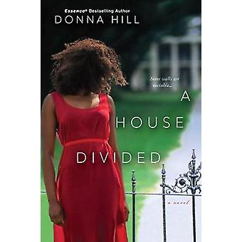 A House Divided by Donna Hill - 9781496707918 Book