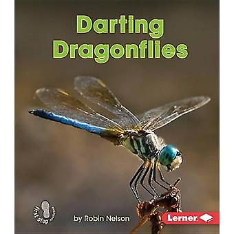 Darting Dragonflies by Robin Nelson - 9781512412208 Book