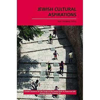 Jewish Cultural Aspirations by Ruth Weisberg - 9781557536358 Book