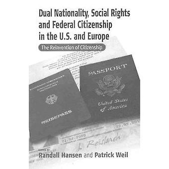 Dual Nationality - Social Rights and Federal Citizenship in the U.S.