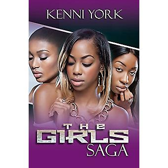 The Girls Saga by Kenni York - 9781622867844 Book